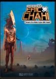 Daniel Ichbiah - Eric Chahi - Parcours d'un créateur de jeux vidéo français.