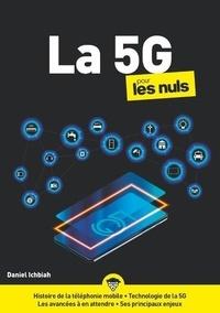 Daniel Ichbiah - LA 5G pour les Nuls.