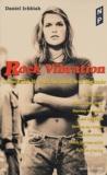 Daniel Ichbiah - Rock vibration - Comment ils ont façonné leur légende.