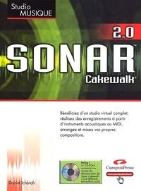 Daniel Ichbiah - Sonar Cakewalk 2.0. 1 Cédérom