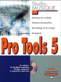 Studio Musique Pro Tools 5 - Daniel Ichbiah | Showmesound.org
