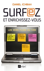 Daniel Ichbiah - Surfer malin - Les bons plans du Web.
