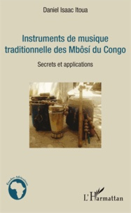 Instruments de musique traditionnelle des Mbôsi du Congo - Secrets et applications.pdf
