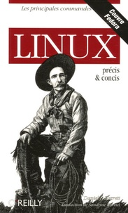 Daniel-J Barrett - Linux - Précis et concis.