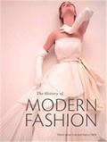 Daniel James Cole - The history of modern fashion.