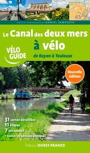Daniel Jamrozik - Le Canal des deux mers à vélo - De Royan à Toulouse.