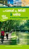 Daniel Jamrozik - Le Canal du midi à vélo, de Toulouse à l'étang de Thau.