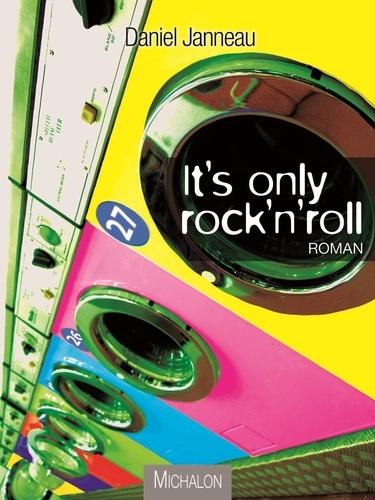 Daniel Janneau - It's only rock'n'roll.