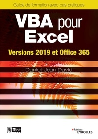 Daniel-Jean David - VBA pour Excel - Versions 2019 et Office 365.