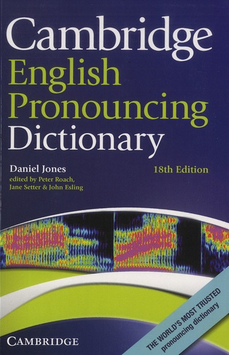 Daniel Jones - Cambridge English Pronouncing Dictionary.