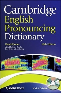 Daniel Jones - Cambridge English pronouncing dictionary. 1 Cédérom