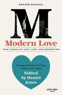 Daniel Jones - Modern Love - Now an Amazon Prime series.