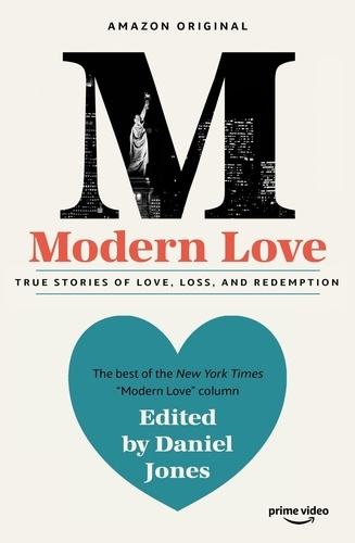Modern Love. Now an Amazon Prime series