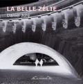 Daniel Juré - La belle Zélie.
