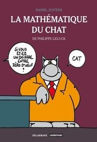 Daniel Justens et Philippe Geluck - La mathématique du Chat.
