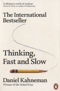 Daniel Kahneman - Thinking, Fast and Slow.