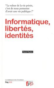 Daniel Kaplan - Informatique, libertés, identités.