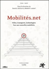 Daniel Kaplan et Hubert Lafont - Mobilités.net - Villes, transports, technologies face aux nouvelles mobilités.
