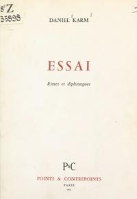 Daniel Karm - Essai - Rimes et diphtongues.