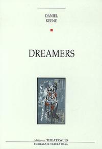 Daniel Keene - Dreamers.