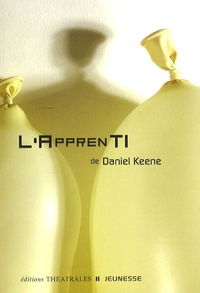 Daniel Keene - L'apprenti.