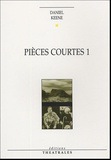 Daniel Keene - Pièces courtes 1.