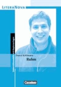 Daniel Kehlmann et Theo Herold - Ruhm - Unterrichtsmodelle.