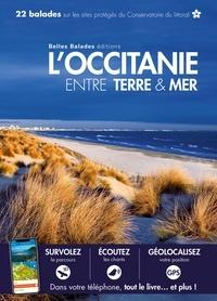 Daniel Kempa - L'Occitanie entre terre & mer - 22 balades sur les sites du Conservatoire du littoral.