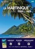 Daniel Kempa et Corinne Gense - La Martinique entre terre et mer.