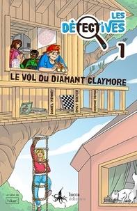 Daniel Kenney - Les Détectives Tome 1 : Le vol du diamant Claymore.