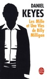 Daniel Keyes - Les Mille et Une Vies de Billy Milligan.