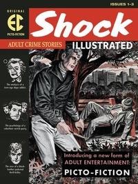 Daniel Keyes - The EC Archives : Shock Illustrated.