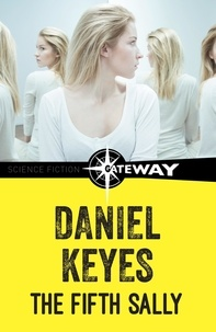 Daniel Keyes - The Fifth Sally.