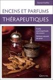 Daniel Kieffer - Encens et parfums thérapeutiques.