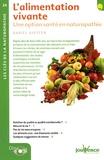 Daniel Kieffer - L'alimentation vivante - Une opition santé en naturopathie.