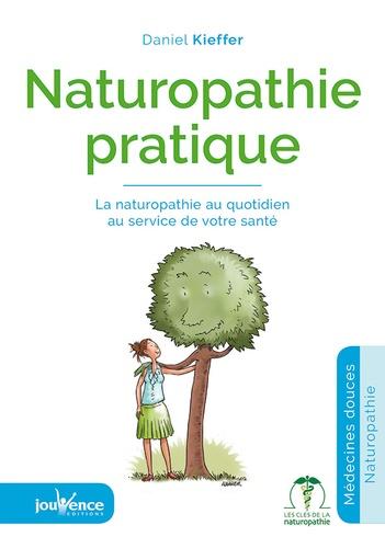 Naturopathie pratique. Les 24 heures de l'Homme heureux