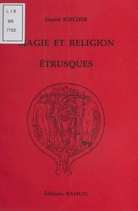 Daniel Kircher - Magie et religion étrusques.