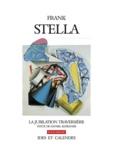 Daniel Klébaner - Frank Stella - La jubilation traversière.