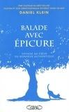 Daniel Klein - Balade avec Epicure - Au coeur du bonheur authentique.
