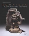 Daniel Klein et Ivan Cruz Cevallos - Equateur - L'art secret de l'Equateur précolombien.