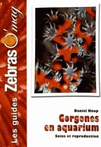 Daniel Knop - Gorgones - Maintenance et reproduction en aquarium.