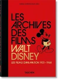 Daniel Kothenschulte - Les archives des films Walt Disney - Les films d'animation 1921-1968 (40th Anniversary Edition).