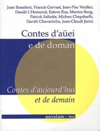 Daniel L'Homond - Contes d'aujourd'hui et de demain - Edition bilingue occitan-français. 1 CD audio