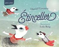 Daniel Lacotte et Lola Roig - Etincelles.