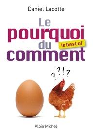 Daniel Lacotte - Le Pourquoi du comment - Le best Of.