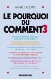 Daniel Lacotte - Le Pourquoi du comment - tome 3.