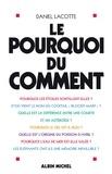 Daniel Lacotte - Le Pourquoi du comment.