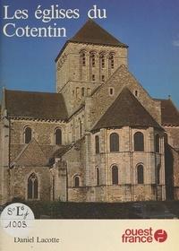 Daniel Lacotte - Les Églises du Cotentin.