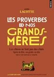 Daniel Lacotte - Les proverbes de nos grands-mères.