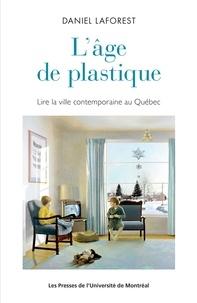 Goodtastepolice.fr L'âge de plastique : lire la ville contemporaine au Québec Image